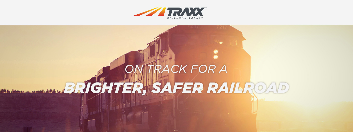 Traxx | On Track For A Brighter, Safer Railroad